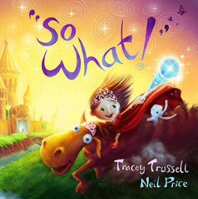 So What! - Trussell, Tracey