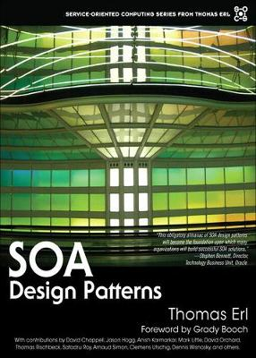 SOA Design Patterns - Erl, Thomas, and Booch, Grady (Foreword by)