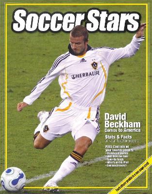 Soccer Stars: David Beckham Comes to America - Triumph Books