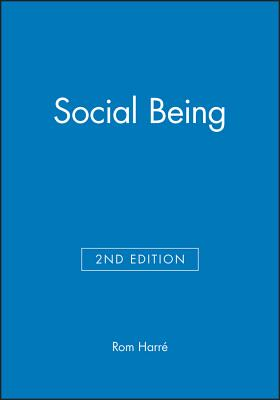 Social Being - Harre, Rom, and Harra(c), Rom