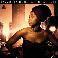 Social Call - Jazzmeia Horn