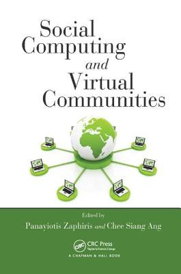 Social Computing and Virtual Communities - Zaphiris, Panayiotis (Editor), and Ang, Chee Siang (Editor)