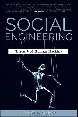 Social Engineering: The Art of Human Hacking - Hadnagy, Christopher