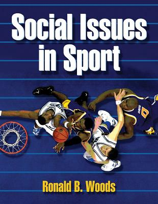 Social Issues in Sport - Woods, Ronald B