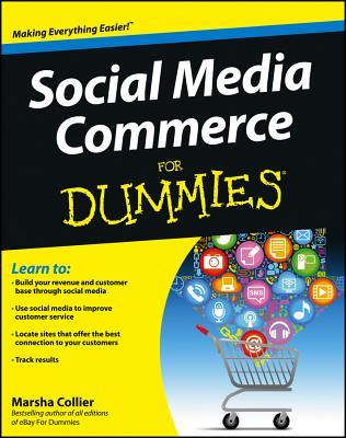 Social Media Commerce for Dummies - Collier, Marsha