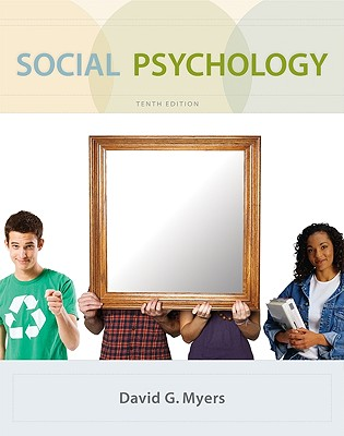 Social Psychology - Myers David, and Myers, David G, PhD