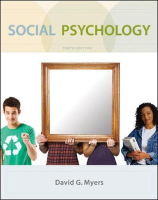 Social Psychology - Myers David, and Myers, David G, PhD