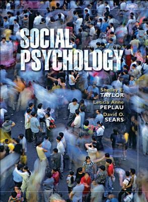 Social Psychology - Taylor, Shelley E, and Peplau, Anne L, and Sears, David O