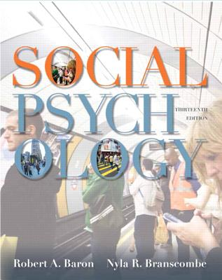 Social Psychology - Baron, Robert A., and Branscombe, Nyla R.