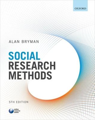 Social Research Methods - Bryman, Alan