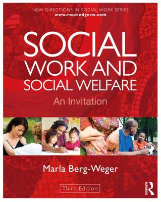 Social Work and Social Welfare: A Reader - Berg-Weger, Marla