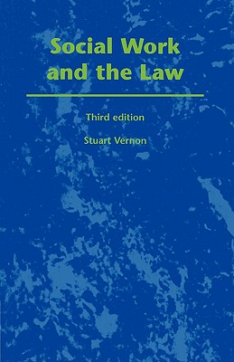 Social Work and the Law - Vernon, Stuart