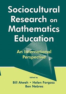 Sociocultural Research Math. PR - Atweh, Bill (Editor)
