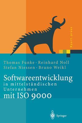 Softwareentwicklung in Mittelstandischen Unternehmen Mit ISO 9000 - Funke, Thomas