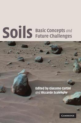 Soils: Basic Concepts and Future Challenges - Certini, Giacomo (Editor)