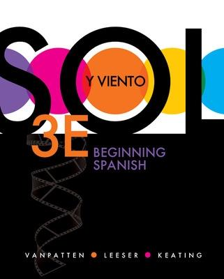 Sol y Viento, Volume 1: Beginning Spanish - VanPatten, Bill, and Leeser, Michael, and Keating, Gregory D