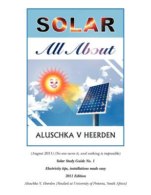 Solar: All about - Heerden, Aluschka V