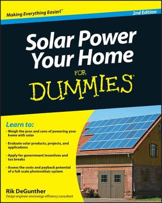 Solar Power Your Home for Dummies - DeGunther, Rik