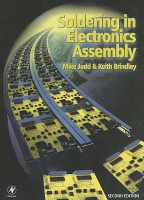 Soldering in Electronics Assembly - Judd, Mike