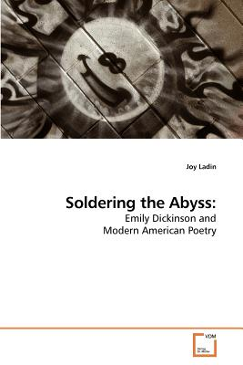 Soldering the Abyss - Ladin, Joy