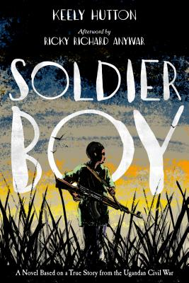 Soldier Boy - Hutton, Keely