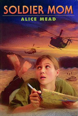 Soldier Mom - Mead, Alice