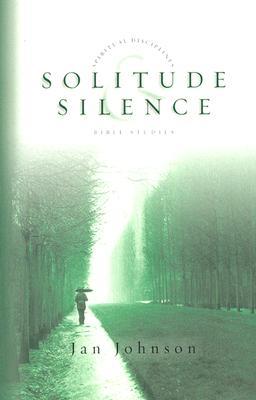 Solitude & Silence - Johnson, Jan