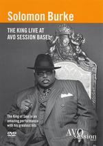 Solomon Burke: The King Live at Avo Session Basel