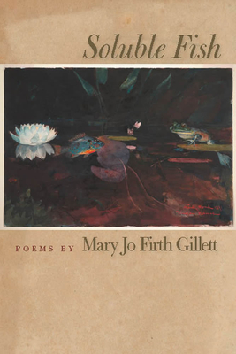 Soluble Fish - Gillett, Mary Jo Firth