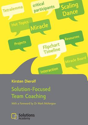 Solution-Focused Team Coaching - Dierolf, Kirsten