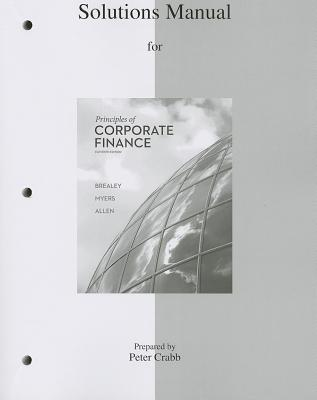 Solutions Manual to Accompany Principles of Corporate Finance - Brealey, Richard A., and Myers, Stewart C., and Allen, Franklin