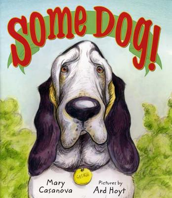 Some Dog! - Casanova, Mary