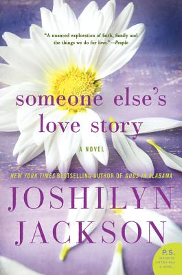 Someone Else's Love Story - Jackson, Joshilyn
