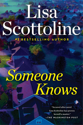 Someone Knows - Scottoline, Lisa