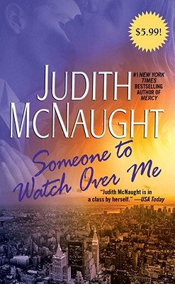Someone to Watch Over Me - McNaught, Judith