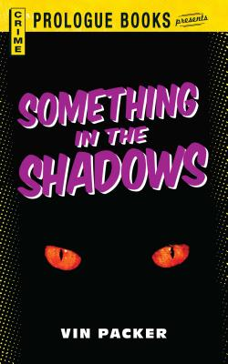 Something in the Shadows - Packer, Vin