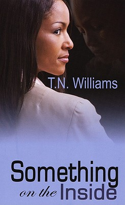 Something on the Inside - Williams, T N