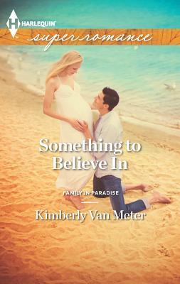 Something to Believe in - Van Meter, Kimberly
