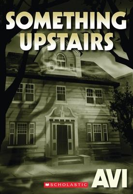 Something Upstairs - Avi