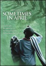 Sometimes in April - Raoul Peck