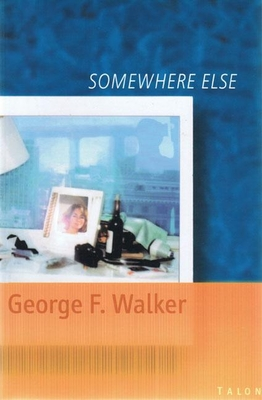 Somewhere Else - Walker, George F
