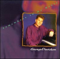Somewhere in My Heart - George Davidson