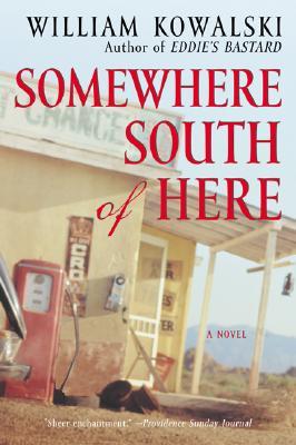 Somewhere South of Here - Kowalski, William