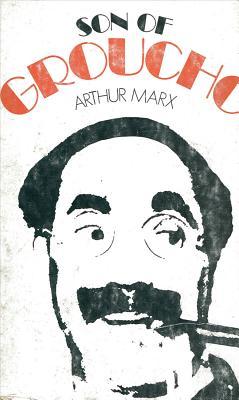Son of Groucho - Marx, Arthur