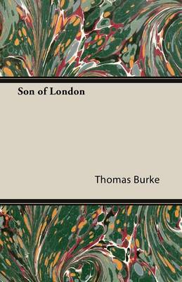 Son of London - Burke, Thomas
