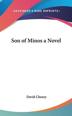 Son of Minos a Novel - Cheney, David