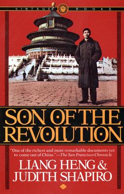 Son of the Revolution - Heng, Liang, and Shapiro, Judith, Professor