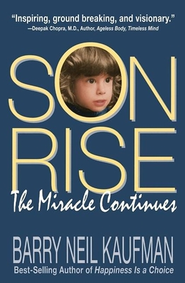 Son Rise: The Miracle Continues - Kaufman, Barry Neil