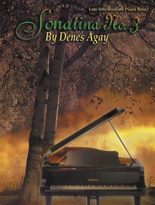 Sonatina No. 3: Sheet - Agay, Denes (Composer)