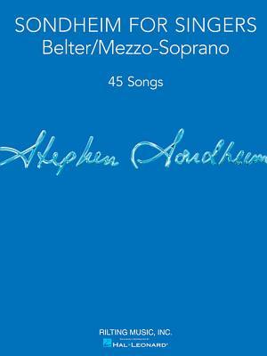 Sondheim for Singers: Belter/Mezzo-Soprano - Sondheim, Stephen (Composer)